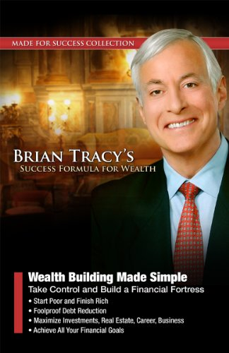 Wealth Building Made Simple: Take Control and Build a Financial Fortress (Made for Success ...