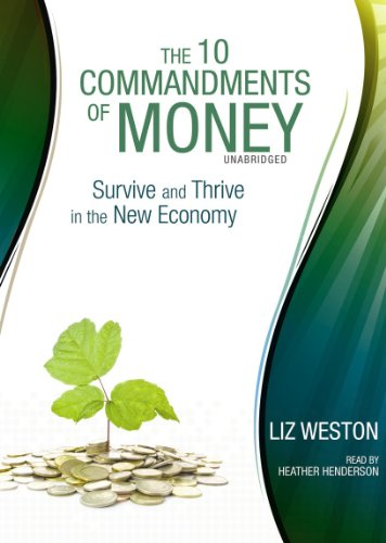 9781441773784: The 10 Commandments of Money: Survive and Thrive in the New Economy