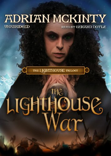 The Lighthouse War -: Adrian McKinty