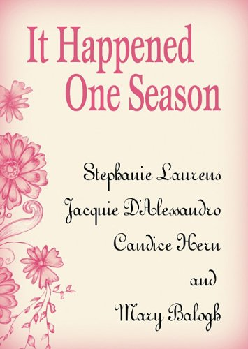 It Happened One Season (1441774882) by Stephanie Laurens; Jacquie D'Alessandro; Candice Hern; Mary Balogh