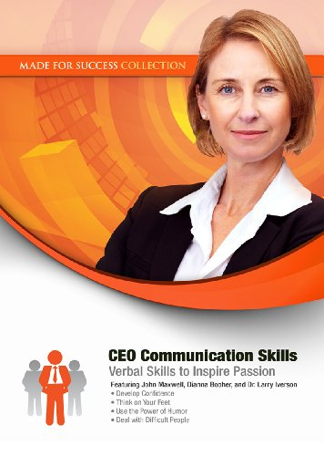 CEO Communication Skills - Verbal Skills to Inspire Passion: Made for Success