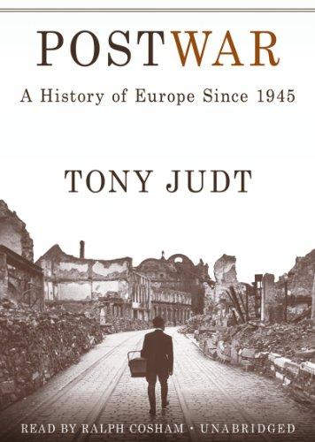 Postwar: A History of Europe Since 1945: Professor of History