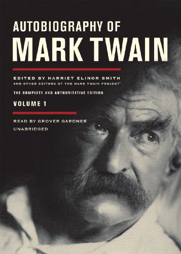 9781441778437: Autobiography of Mark Twain, Volume 1: The Complete and Authoritative Edition