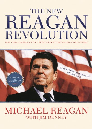 9781441778925: The New Reagan Revolution: How Ronald Reagan's Principles Can Restore America's Greatness