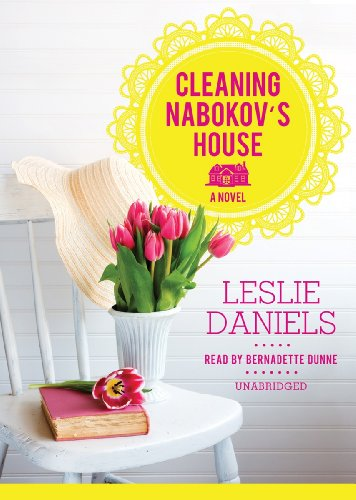Cleaning Nabokov's House: A Novel (Library Edition): Leslie Daniels