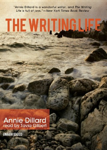 annie dillard the writing life Annie dillard annie dillard is writing life (1989), anecdotes like all of dillard's writing, this romp shows an unparalleled enthusiasm for life and skill at.
