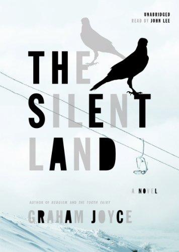 The Silent Land: A Novel: Graham Joyce