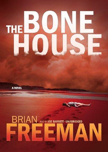 The Bone House -: Brian Freeman