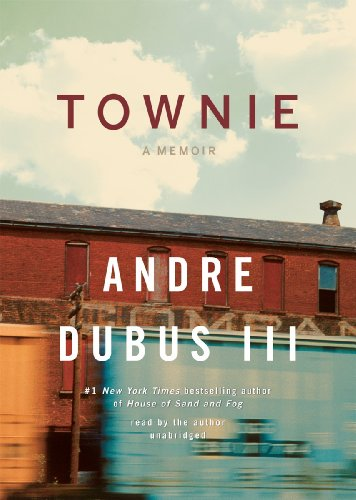 Townie: A Memoir (1441781579) by Andre Dubus III
