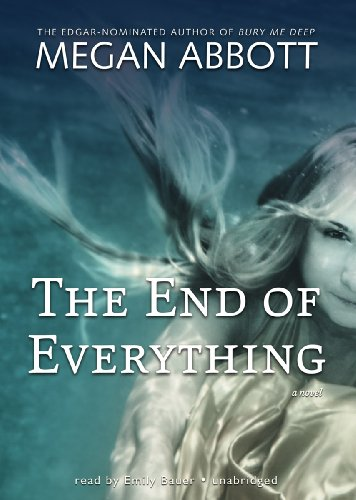 9781441781710: The End of Everything: A Novel