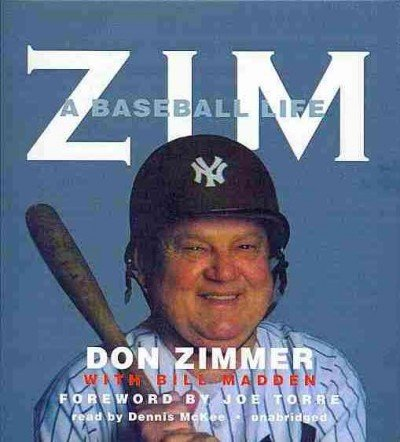 Zim: A Baseball Life: Zimmer, Don