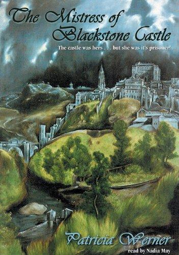 9781441783769: Mistress of Blackstone Castle