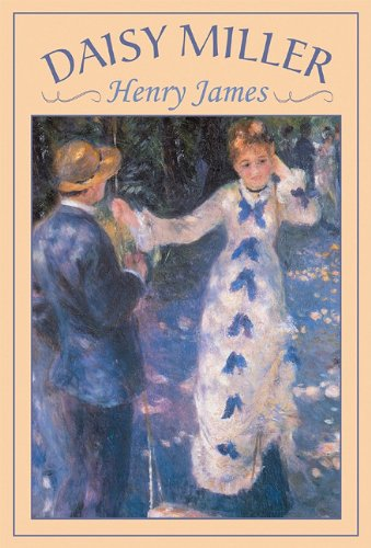 Daisy Miller -: Henry James