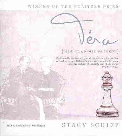 Vera: Mrs. Vladimir Nabokov: Schiff, Stacy