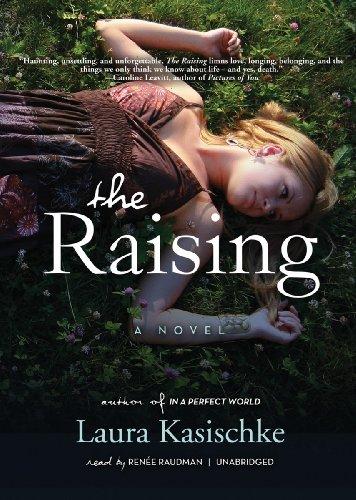 The Raising: A Novel: Laura Kasischke