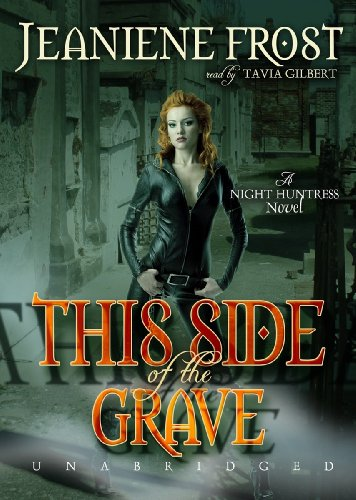 9781441785619: This Side of the Grave (Night Huntress Novels, Book 5) (Library Edition) (Night Huntress Novels (Avon Books))