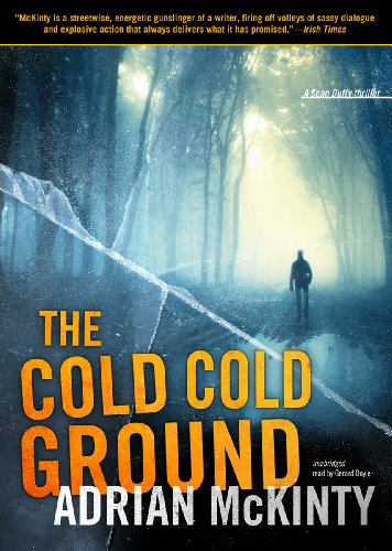 9781441785688: The Cold Cold Ground: A Detective Sean Duffy Novel (The Troubles Trilogy, Book 1)(Library Edition) (Sean Duffy Thrillers)