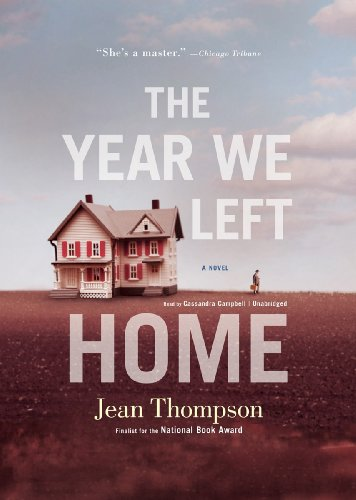 The Year We Left Home: Jean Thompson