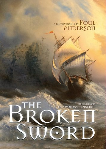 The Broken Sword (Library Edition): Poul Anderson