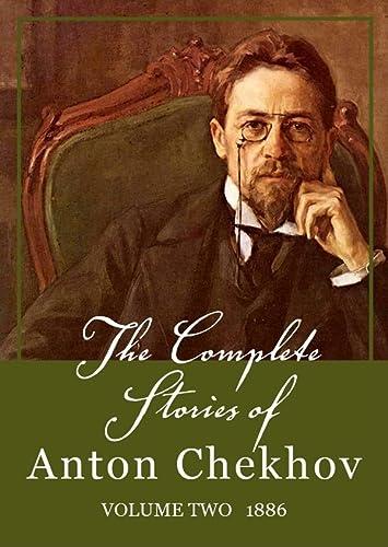 9781441789624: The Complete Stories of Anton Chekhov, Volume 2: 1886