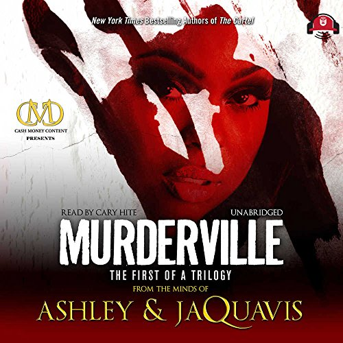 Murderville - The First of a Trilogy: Ashley & JaQuavis