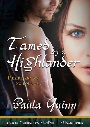 Tamed by a Highlander -: Paula Quinn