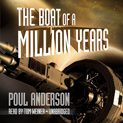 The Boat of a Million Years: Anderson, Poul