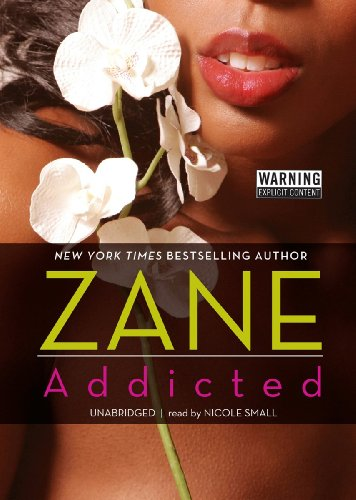 Addicted -: Zane