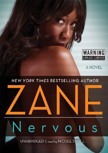 Nervous: A Novel (Library Edition) (1441793240) by Zane