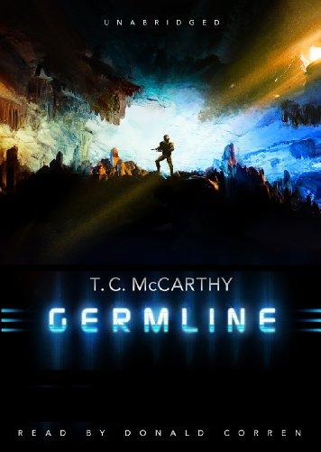 Germline (The Subterrene War, Book 1): T. C. McCarthy