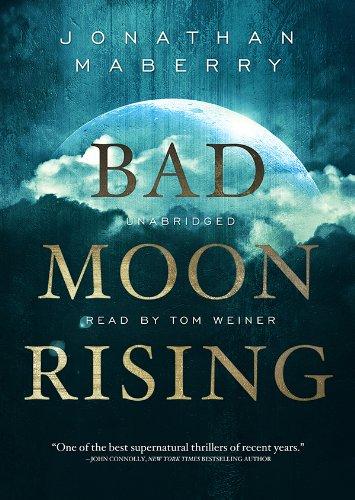 Bad Moon Rising -: Jonathan Maberry