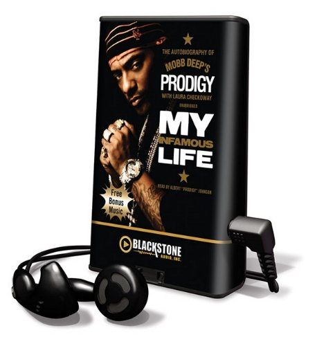 9781441795762: My Infamous Life: The Autobiography of Mobb Deep's Prodigy [With Earbuds] (Playaway Adult Nonfiction)