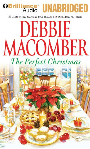 The Perfect Christmas (144180577X) by Debbie Macomber