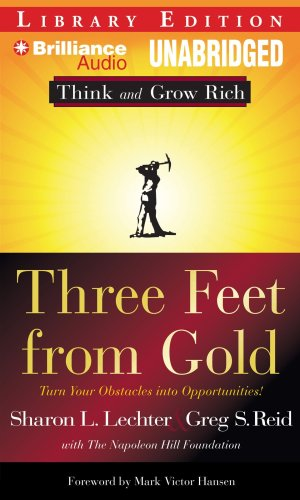 9781441806062: Three Feet From Gold: Turn Your Obstacles Into Opportunities (Think and Grow Rich Series)
