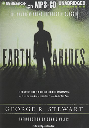Earth Abides: Stewart, George R.
