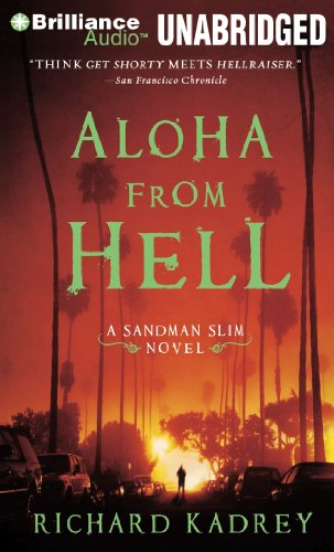 Aloha from Hell (Sandman Slim Novels): Kadrey, Richard