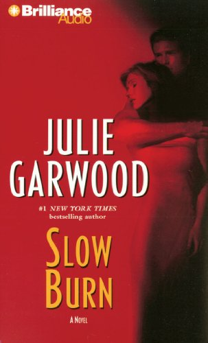 Slow Burn (Buchanan-Renard-MacKenna) (1441808256) by Garwood, Julie