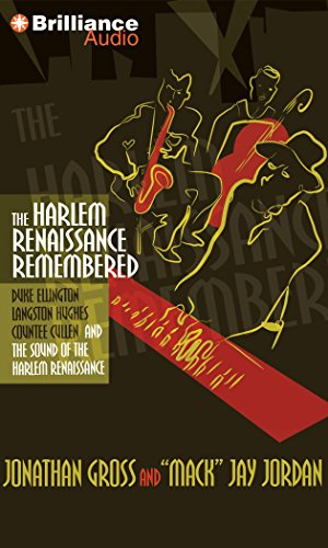9781441808844: The Harlem Renaissance Remembered: Duke Ellington, Langston Hughes, Countee Cullen and the Sound of the Harlem Renaissance