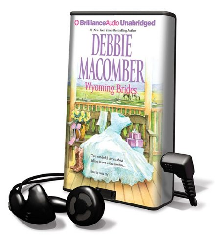 Wyoming Brides (Playaway Adult Fiction) (9781441810397) by Debbie Macomber