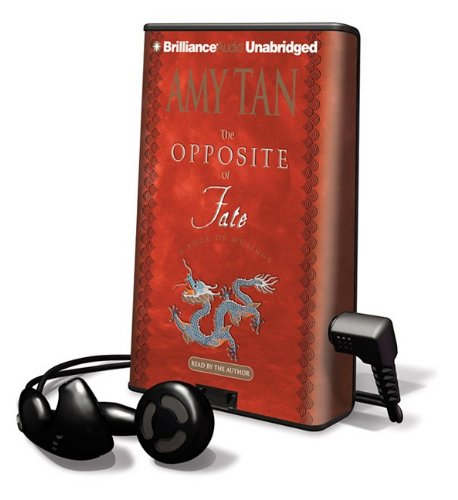 The Opposite of Fate (Playaway Adult Nonfiction) (1441811354) by Amy Tan