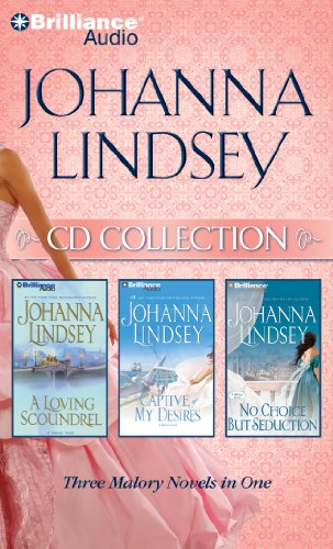 9781441811943: Johanna Lindsey CD Collection 3: A Loving Scoundrel, Captive of My Desires, No Choice But Seduction