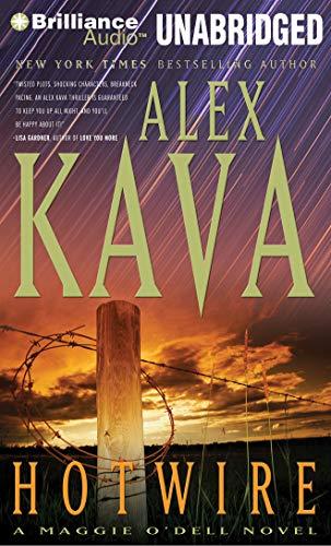 Hotwire (Maggie O'Dell Series): Kava, Alex