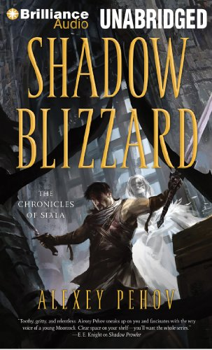 Shadow Blizzard (Chronicles of Siala): Alexey Pehov