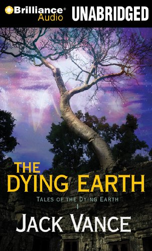 The Dying Earth (Tales of the Dying Earth Series): Vance, Jack