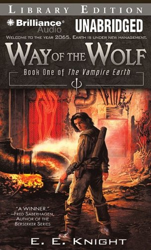 Way of the Wolf (Vampire Earth) (1441815597) by E. E. Knight