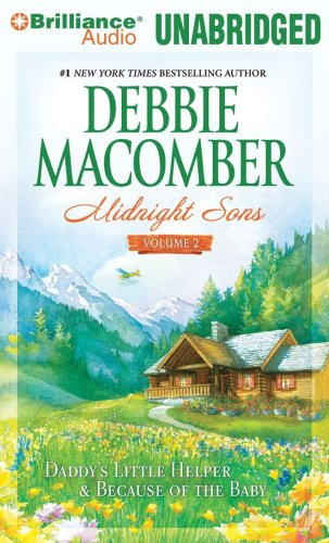Midnight Sons Volume 2: Daddy's Little Helper & Because of the Baby: Macomber, Debbie