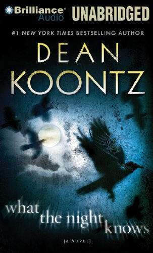 What the Night Knows: Koontz, Dean