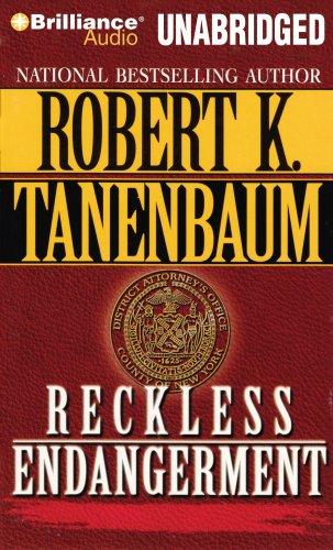 Reckless Endangerment: Tanenbaum, Robert K.