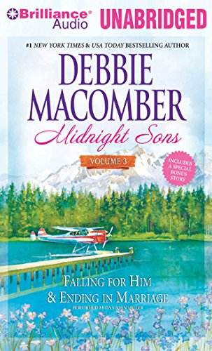 Midnight Sons Volume 3: Falling for Him, Ending in Marriage, Midnight Sons and Daughters: Macomber,...