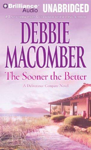 The Sooner the Better: Debbie Macomber